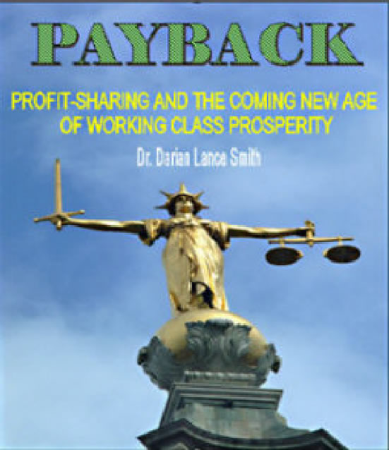 Payback: Profit-Sharing and the coming new age of Working Class Prosperity